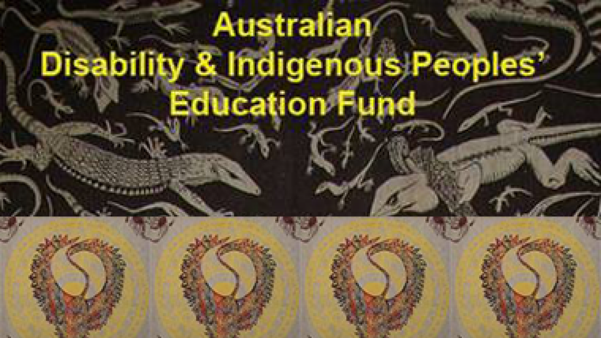 Australian Disability and Indigenous Peoples' Education Fund (ADIPEF)